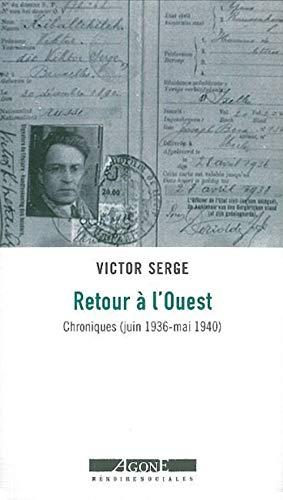 RETOUR A L OUEST: SERGE VICTOR