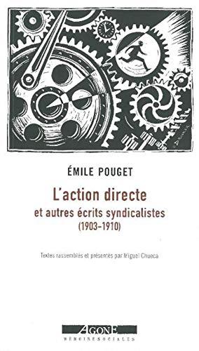 9782748901269: L'action directe : Et autres �crits syndicalistes (1903-1910)