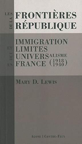 Frontières de la République (Les): Lewis, Mary D.