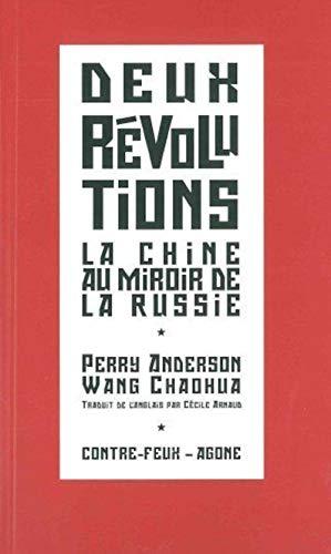 9782748902075: Deux révolutions : La Chine populaire au miroir de l'URSS suivi de Du Parti et de ses succès (Contre-feux)