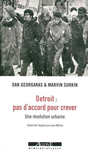 9782748902266: Détroit : pas d'accord pour crever : Une révolution urbaine