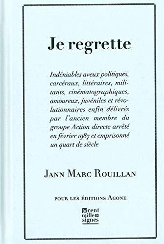 JE REGRETTE: ROUILLAN JEAN MARC