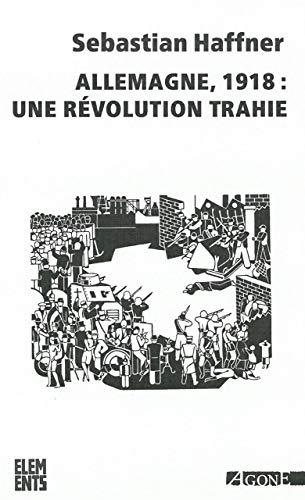 9782748903522: Allemagne 1918 : une révolution trahie
