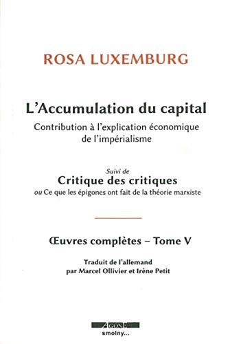 9782748903720: L' Accumulation du capital: Contribution à l'explication économique de l'impérialisme
