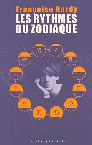 9782749101019: Les Rythmes du zodiaque