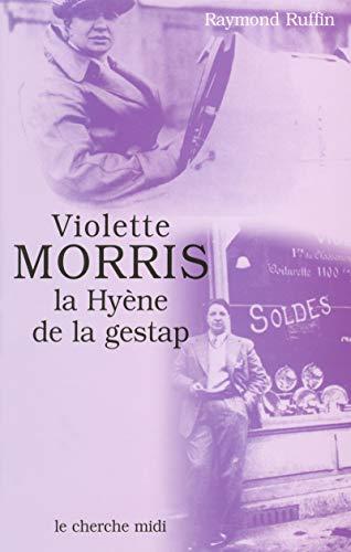 9782749102245: Violette Morris, la hyène de la Gestap