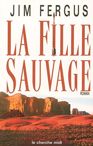 La Fille Sauvage (2749102332) by Jim Fergus