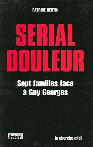 9782749102757: SERIAL DOULEUR -SEPT FAMILLES...