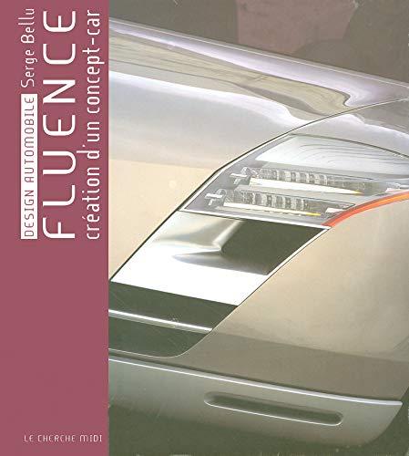 Fluence : Création d'un concept-car (Reverso): Bellu, Serge