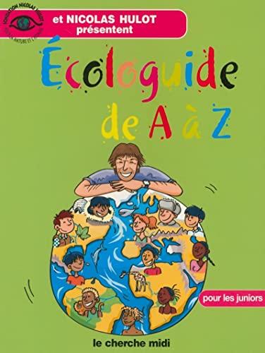 9782749103068: Ecologuide de A � Z : Pour les juniors