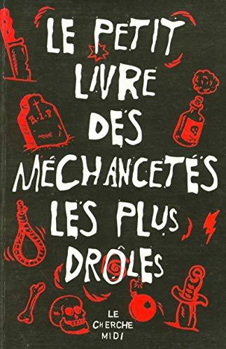 9782749104034: Le Petit Livre des méchancetés les plus drôles (French Edition)
