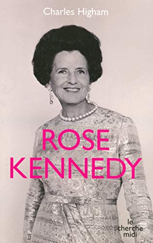 9782749104041: Rose Kennedy (French Edition)