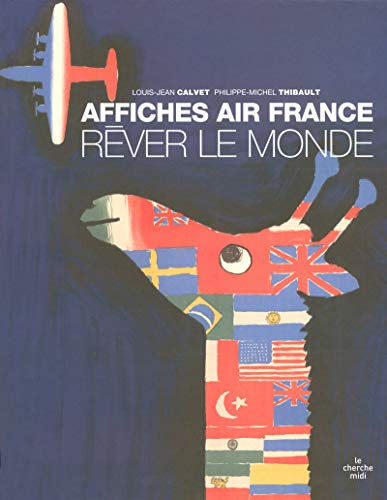 Rêver le Monde: Affiches Air France