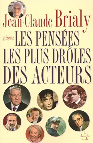 9782749105123: Les Pensées les plus drôles des acteurs (French Edition)