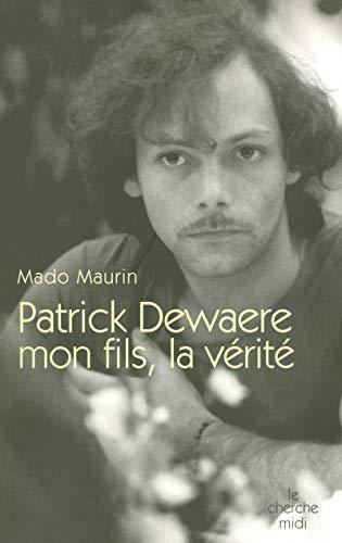 9782749105314: Patrick Dewaere mon fils, la vérité (1CD audio)