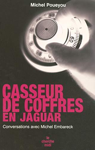 9782749106045: Casseur de coffres en Jaguar