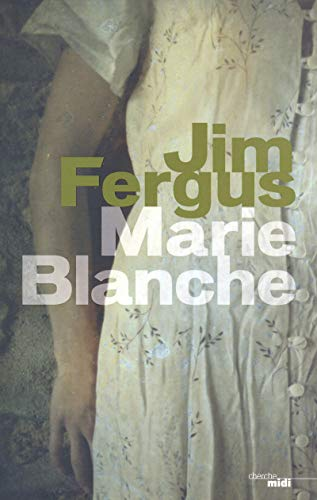 Marie-Blanche (French Edition): Jim Fergus