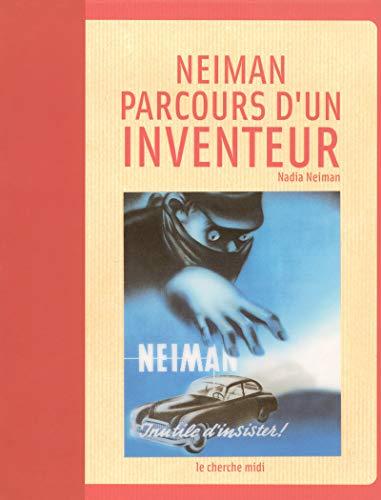 9782749107981: Neiman : parcours d'un inventeur