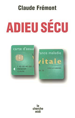 9782749108261: Adieu S�cu
