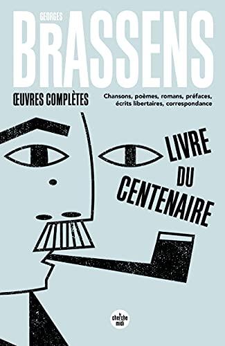 9782749108346: Oeuvres complètes : Chansons, poèmes, romans, préfaces, écrits libertaires, correspondance (Voix Publiques)
