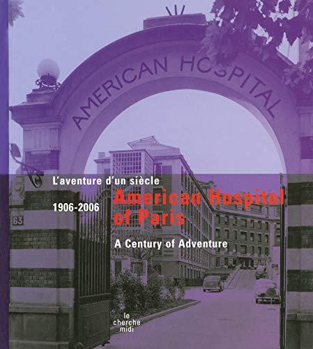 9782749108445: L'H�pital Am�ricain