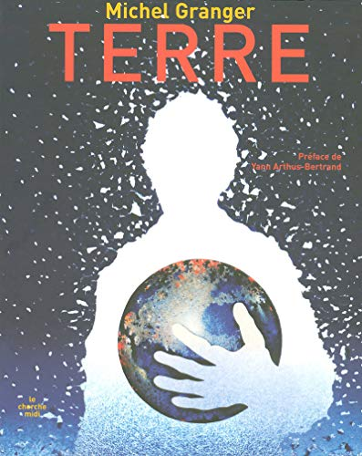 9782749108834: Terre (French Edition)
