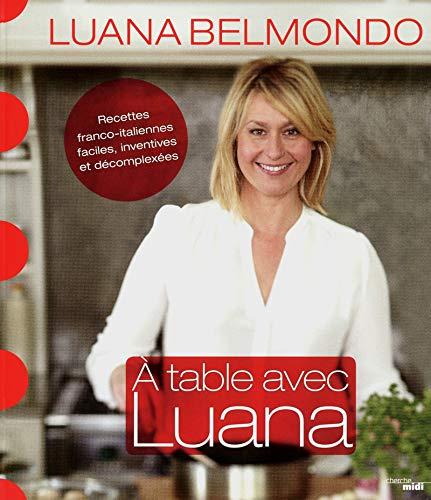 A table avec Luana: Luana Belmondo