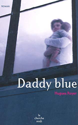9782749109718: Daddy blue