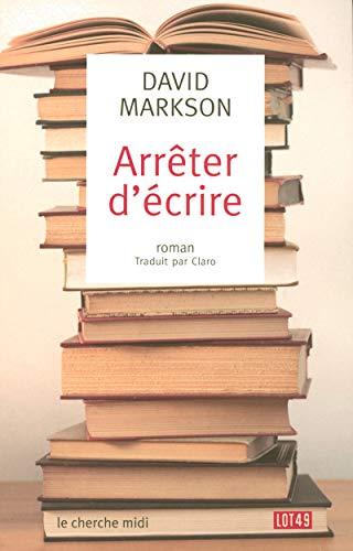 Arrêter d'écrire (2749110017) by David Markson