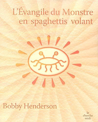9782749111186: L'Évangile du Monstre en spaghettis volant