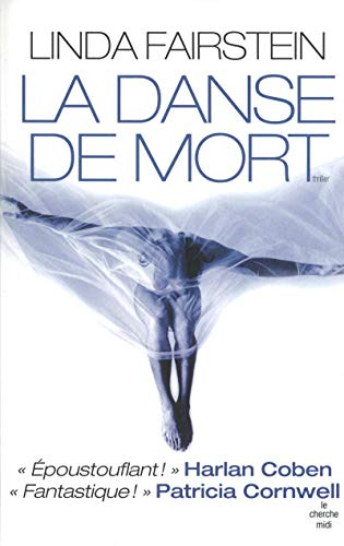 La danse de mort (French Edition) (9782749111797) by Fairstein, Linda