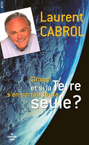 9782749111964: Et si la Terre s'en sortait toute seule ?