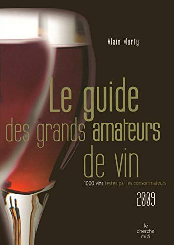 9782749112763: Le guide des grands amateurs de vins