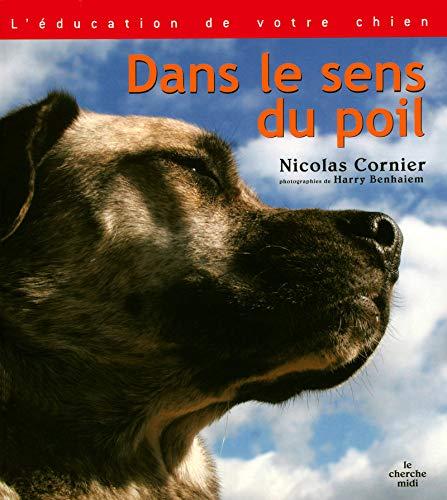 9782749112831: Dans le sens du poil (French Edition)