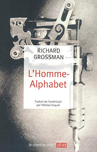 L'Homme-Alphabet: Grossman, Richard