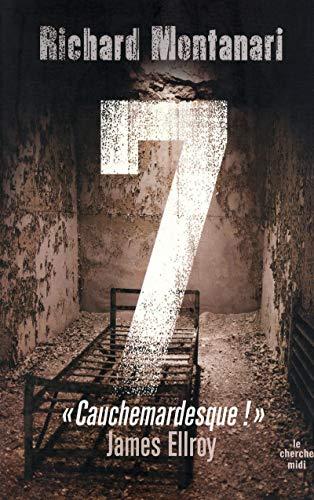 7 (French Edition): Richard Montanari