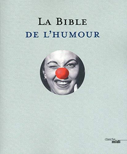 La Bible de l'Humour. Illustrée par Chaval et Piem.: COLLECTIF, CHAVAL, PIEM