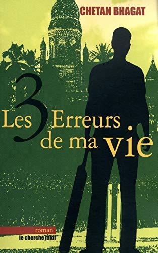 9782749116709: Les trois erreurs de ma vie (French Edition)