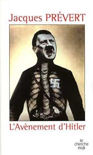 L'avènement d'Hitler: Prevert, Jacques