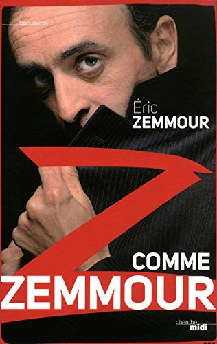 Z comme Zemmour: Éric Zemmour
