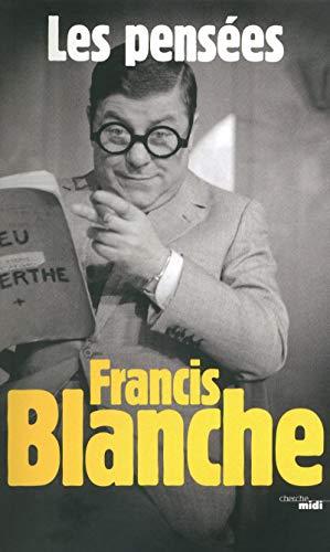 9782749118703: Francis Blanche, les pens�es