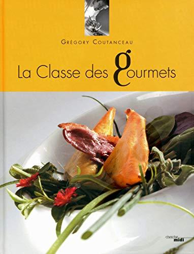 9782749119359: La classe des gourmets : Tome 1