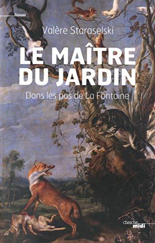 9782749119380: Le maître du jardin (French Edition)