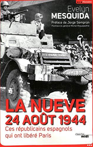 9782749120461: La Nueve, 24 août 1944 (French Edition)