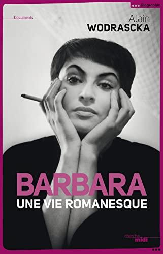 9782749120485: Barbara, une vie romanesque