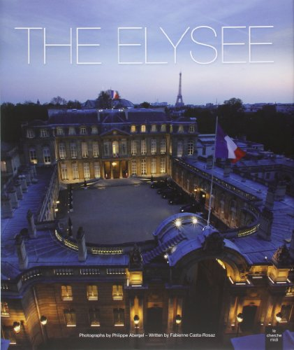 The Elysee -anglais- (French Edition): Casta-Rosaz, Fabienne