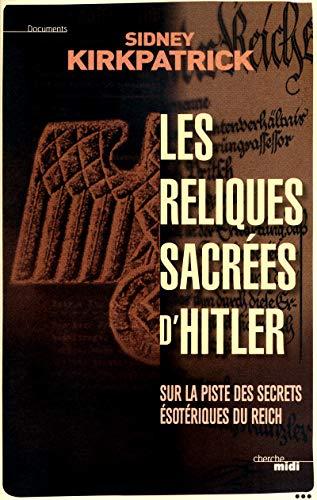 9782749121529: les reliques sacrees d'hitler
