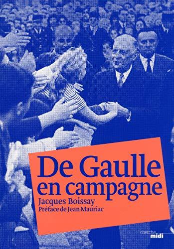 9782749121741: De Gaulle en campagne