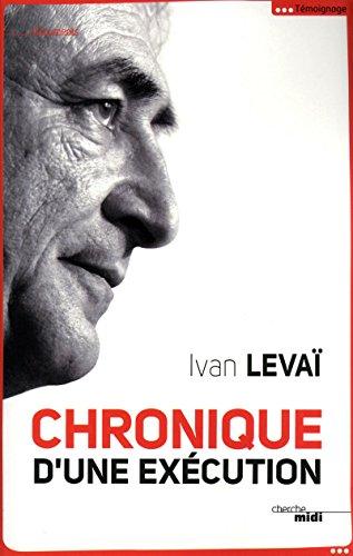 9782749122588: Chronique d'une exécution (French Edition)