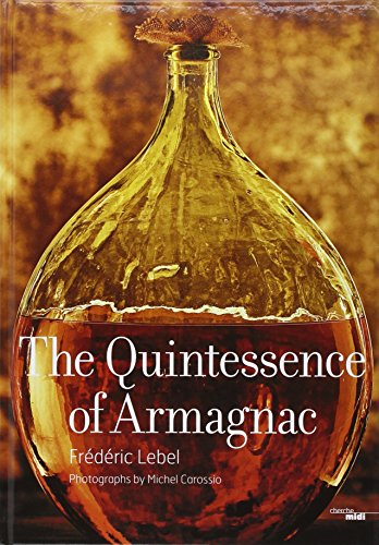 9782749123127: The Quintessence of Armagnac
